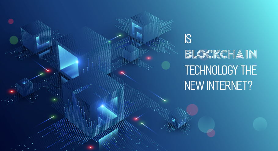 Is Blockchain technology the new internet?