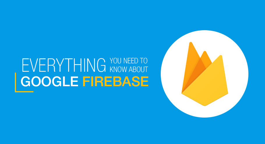 Everything-You-Need-to-Know-About-Google-Firebase