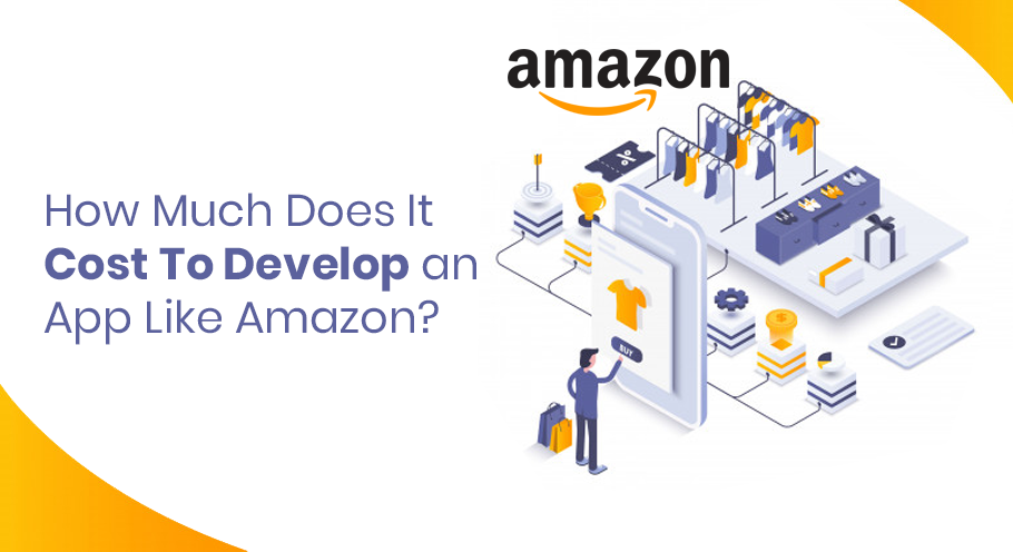 How-Much-Does-It-Cost-To-Develop-An-App-Like-Amazon-1
