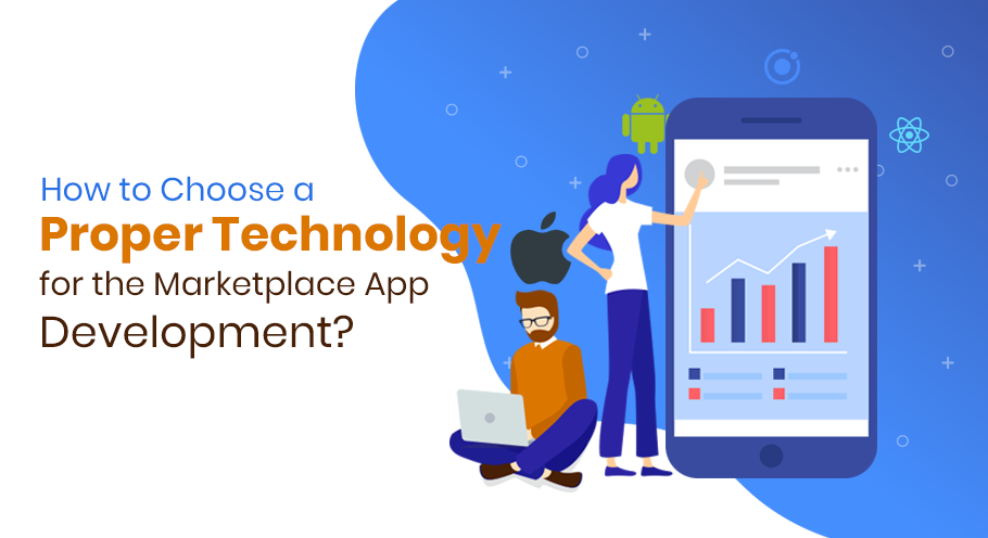 How-to-Choose-a-Proper-Technology-for-the-Marketplace-App-Development