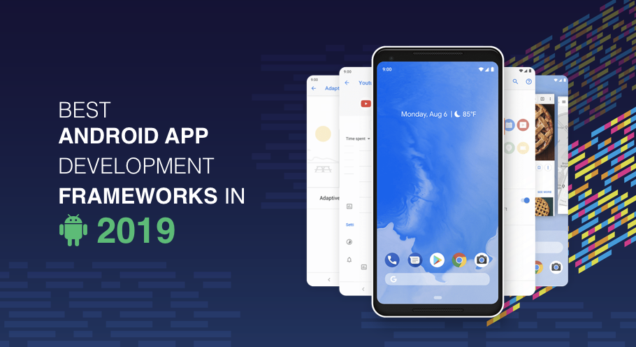 Best Android App Development Framework 2019