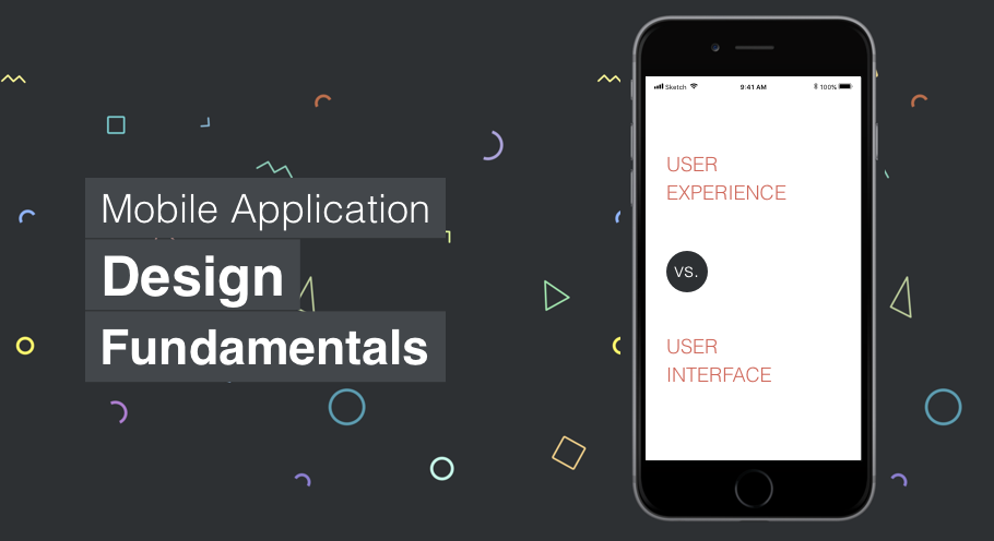 Mobile Application Design Fundamentals User Interface VS User Experience