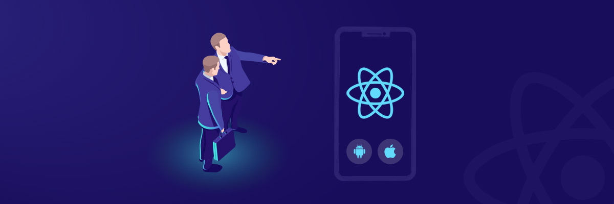 Why you should Choose React Native for Enterprise App Development