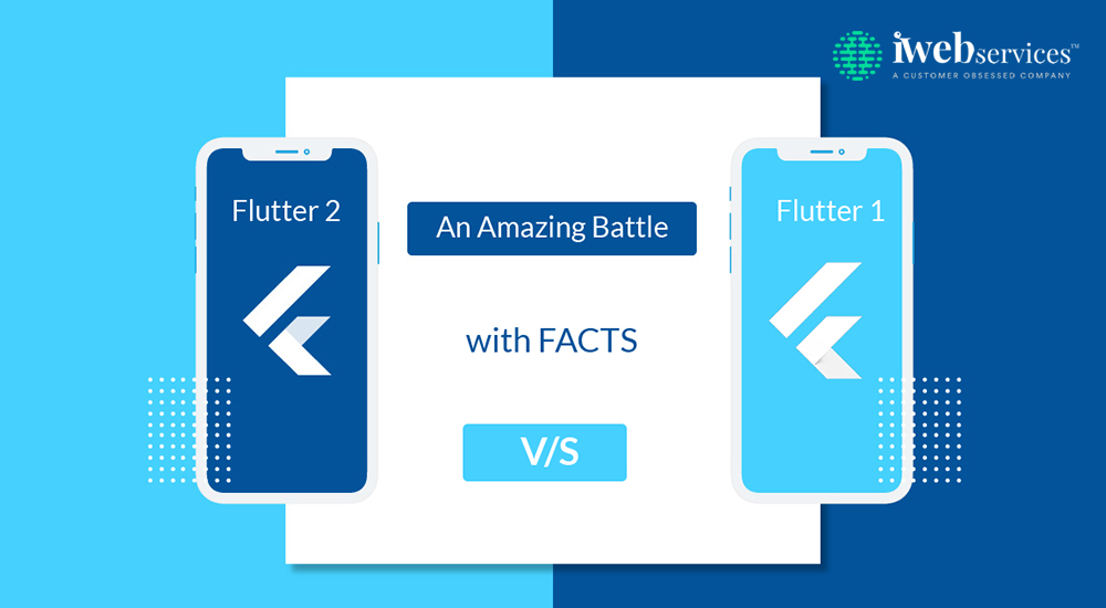 Flutter-2-Vs-Flutter1- An-Amazing-Battle-With-Facts