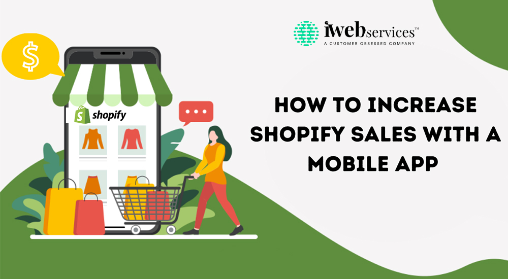 How to Increase Shopify Sales with a Mobile App