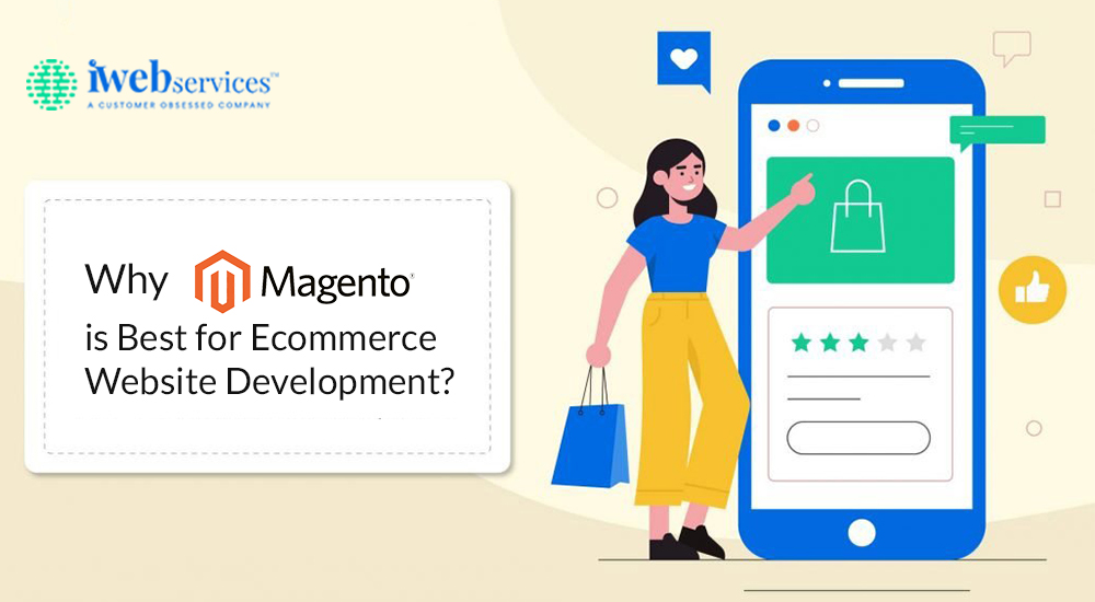 Why Magento is Best for Ecommerce Website Development