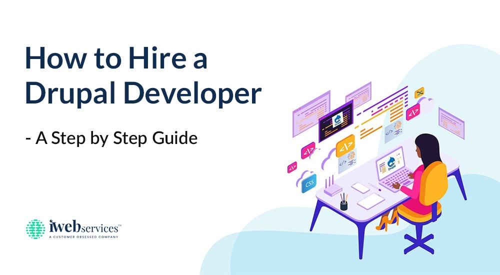 How to Hire a Drupal Developer - A Step by Step Guide