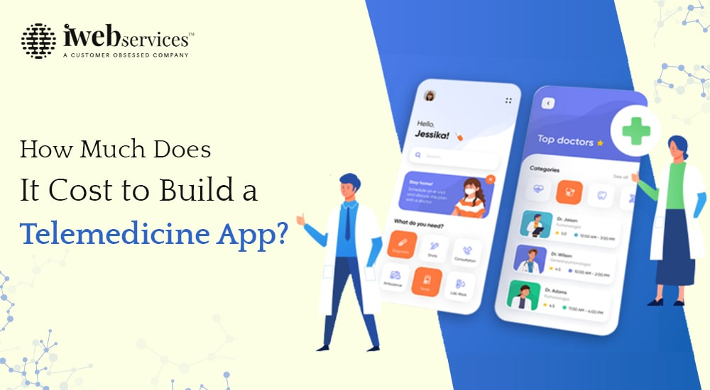 How much does it cost to build a telemedicine app