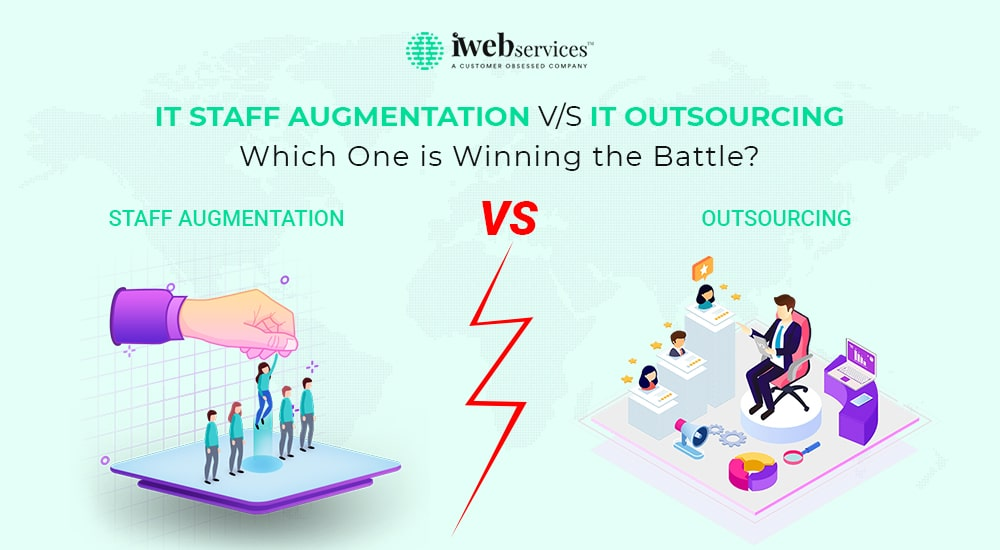 IT Staff Augmentation V/S IT Outsourcing