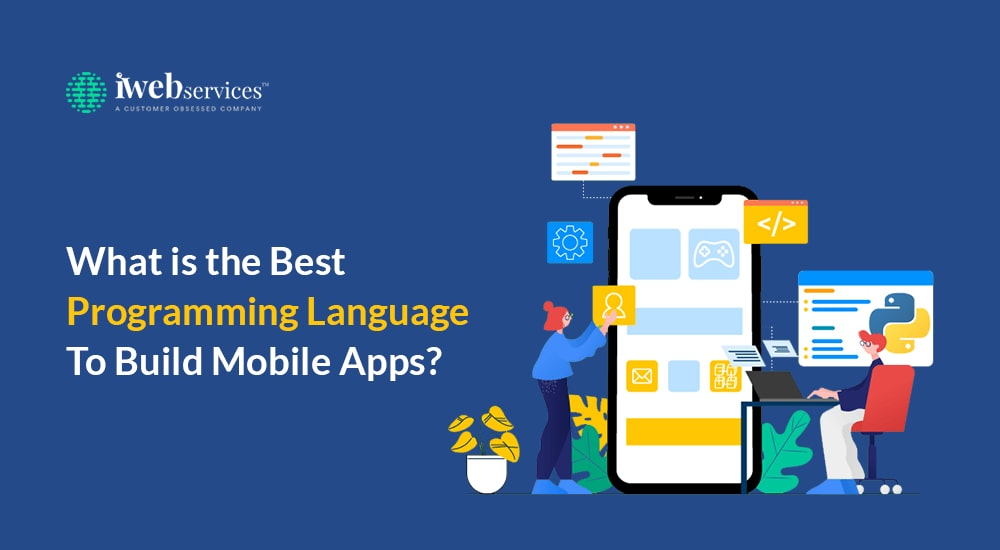 What is the best programming language to build mobile apps