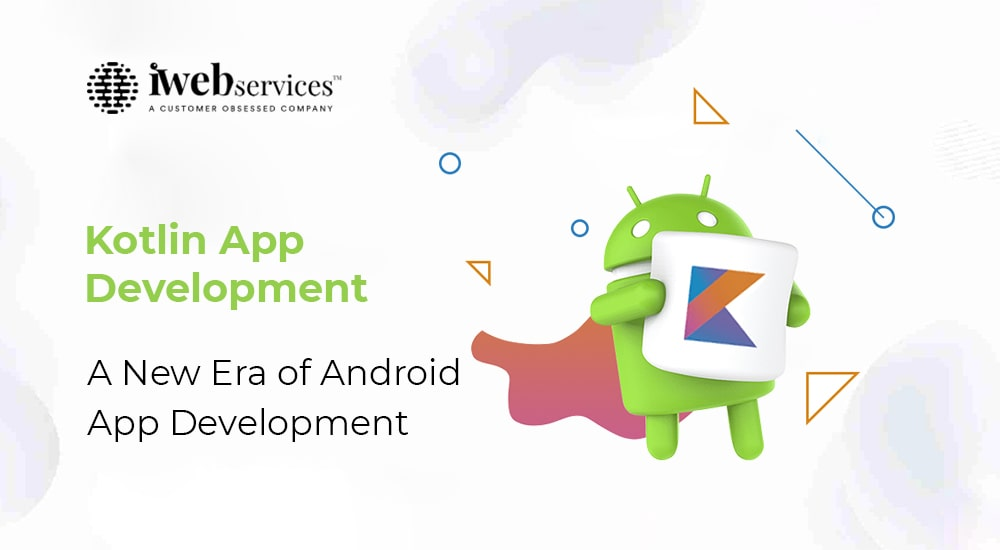 How Kotlin is beneficial for Andriod App Development