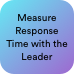 measure-response-time-with-the-leader