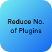 reduce-no-of-plugins